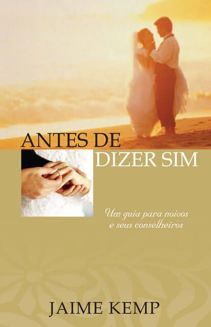 ANTES DE DIZER SIM