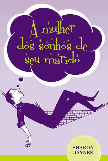 A MULHER DOS SONHOS DO SEU MARIDO