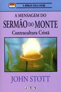 A MENSAGEM DO SERMÃO DO MONTE