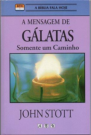 A MENSAGEM DE GÁLATAS