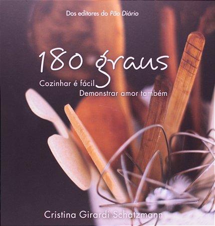 180 GRAUS  - COZINHAR É FÁCIL DEMONSTRAR AMOR TAMBÉM
