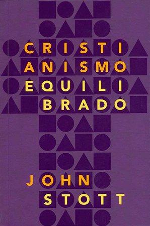 CRISTIANISMO EQUILIBRADO