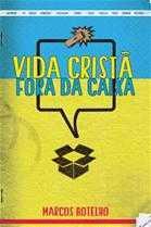 VIDA CRISTÃ FORA DA CAIXA