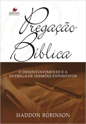 PREGAÇÃO BÍBLICA - 2a. Edição
