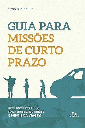 GUIA PARA MISSÕES DE CURTO PRAZO