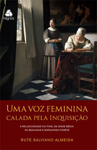 UMA VOZ FEMININA CALADA PELA INQUISIÇÃO