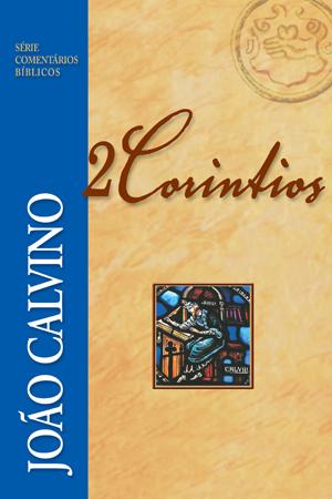 SÉRIE COMENTÁRIOS BÍBLICO - 2 CORÍNTIOS