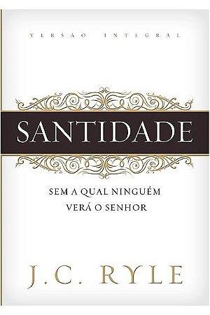 SANTIDADE - J. C. RYLYE