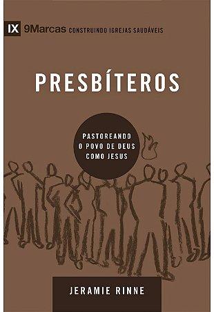 SÉRIE NOVE MARCAS - PRESBÍTEROS