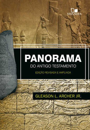PANORAMA DO ANTIGO TESTAMENTO