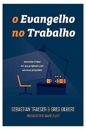 O EVANGELHO NO TRABALHO