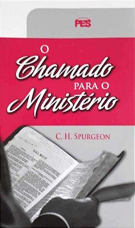 O CHAMADO PARA O MINISTÉRIO