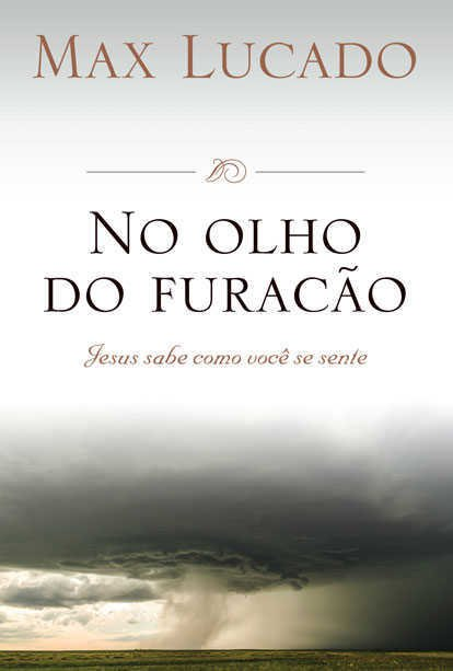 NO OLHO DO FURACÃO