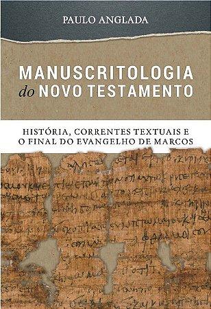MANUSCRITOLOGIA DO NOVO TESTAMENTO