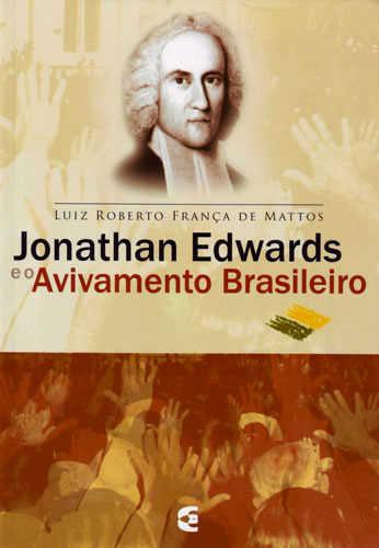JONATHAN EDWARDS E O AVIVAMENTO BRASILEIRO