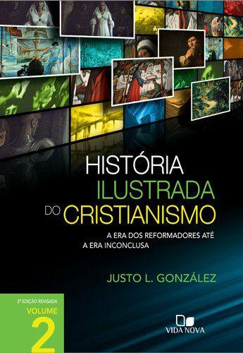 HISTÓRIA ILUSTRADA DO CRISTIANISMO VOL. 2