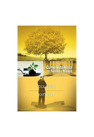 CURSO VIDA NOVA DE TEOLOGIA BÁSICA VOL. 12 - ÉTICA CRISTÃ