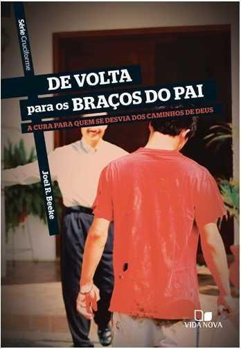 DE VOLTA PARA OS BRAÇOS DO PAI
