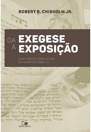 DA EXEGESE À EXPOSIÇÃO