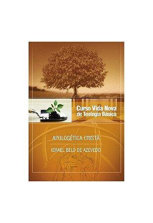 CURSO VIDA NOVA DE TEOLOGIA BÁSICA VOL. 6 - APOLOGÉTICA CRISTÃ