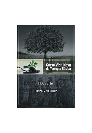 CURSO VIDA NOVA DE TEOLOGIA BÁSICA VOL. 9 - FILOSOFIA