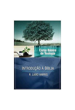 CURSO VIDA NOVA DE TEOLOGIA BÁSICA VOL. 1 - INTRODUÇÃO À BÍBLIA