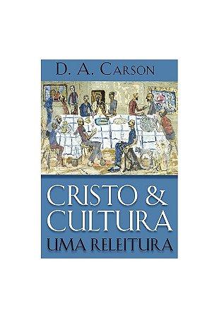 CRISTO E CULTURA UMA RELEITURA