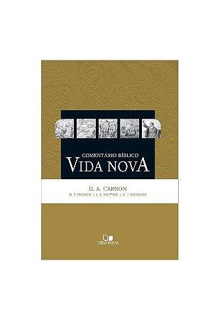 COMENTÁRIO BÍBLICO VIDA NOVA - CARSON