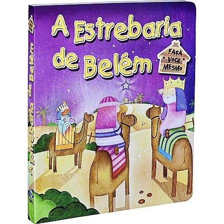 A ESTREBARIA  DE BELÉM - FAÇA VOCÊ MESMO
