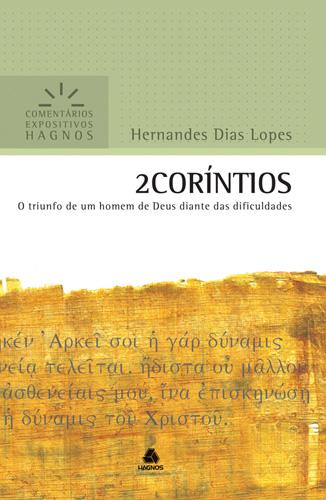 2 CORÍNTIOS - COMENTÁRIOS EXPOSITIVOS