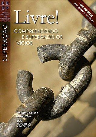 REVISTA LIVRE! COMPREENDENDO E SUPERANDO OS VÍCIOS