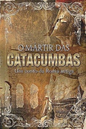 BOX - O MÁRTIR DAS CATACUMBAS