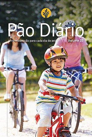 DEVOCIONAL PÃO DIÁRIO - FAMÍLIA VOL. 22