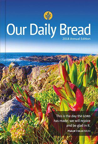 DEVOCIONAL OUR DAILY BREAD 2018