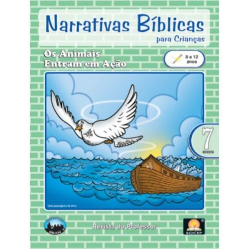 LIÇÃO NARRATIVAS BÍBLICAS REVISTA 7 - 8 a 12 PROFESSOR