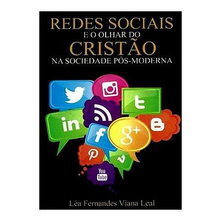 REDES SOCIAIS E O OLHAR DO CRISTAO