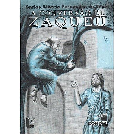 CORDEL A CONVERSÃO DE ZAQUEU