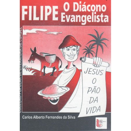 CORDEL FILIPE O DIÁCONO EVANGELISTA