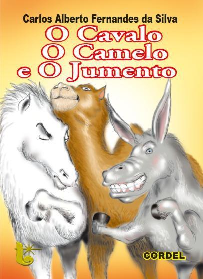 CORDEL O CAVALO O CAMELO E O JUMENTO