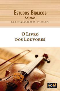 LIÇÃO O LIVRO DOS LOUVORES - SALMOS