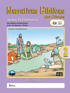 LIÇÃO NARRATIVAS BÍBLICAS VELHO TESTAMENTO 2 - 3 A 7 ALUNO