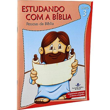 REVISTA ESTUDANDO COM A BÍBLIA - LIVRO 3 - PESSOAS DA BÍBLIA