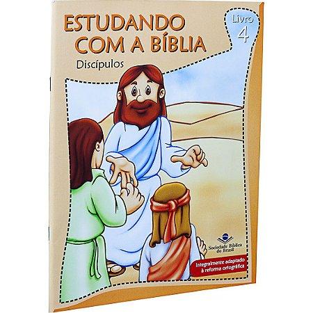 REVISTA ESTUDANDO COM A BÍBLIA - LIVRO 4 - DISCÍPULOS