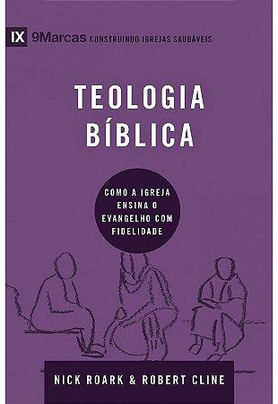 SÉRIE NOVE MARCAS - TEOLOGIA BÍBLICA