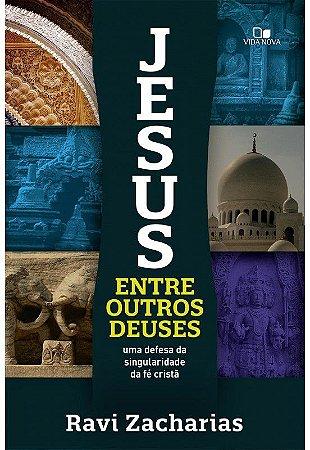 JESUS ENTRE OUTROS DEUSES