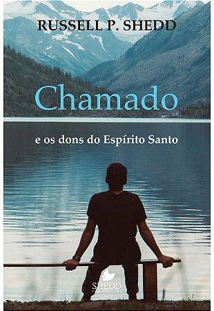 CHAMADO E OS DONS DO ESPÍRITO SANTO