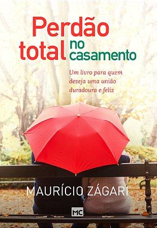 PERDÃO TOTAL NO CASAMENTO