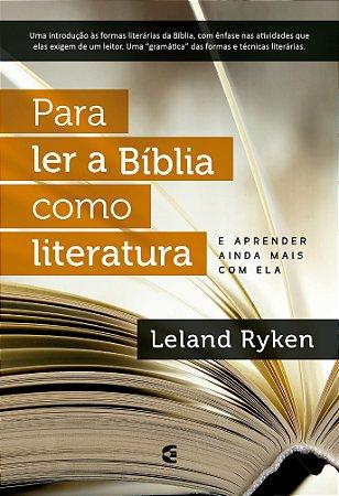 PARA LER A BÍBLIA COMO LITERATURA