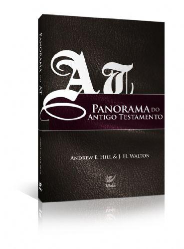 PANORAMA DO ANTIGO TESTAMENTO - VIDA