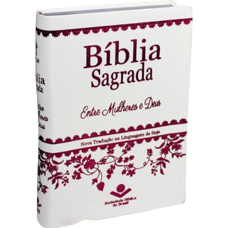 BÍBLIA NTLH ENTRE MULHERES E DEUS BRANCA